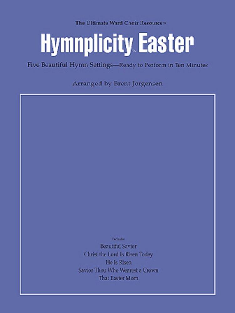 HYMNPLICITY EASTER JORGENSEN LDS