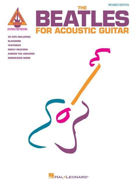 BEATLES FOR ACOUSTIC GUITAR REVISED EDITION GRESS TAB RECV (00694832 ) (Guitar Folios )
