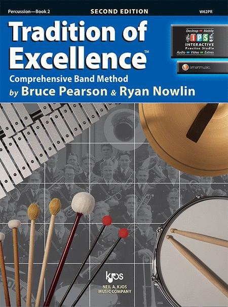 TRADITION OF EXCELLENCE 2 PERCUSSION 2ND EDITION PEARSON NOW