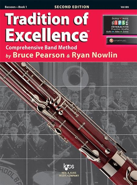 TRADITION OF EXCELLENCE 1 BASSOON 2ND EDITION PEARSON NOWLIN
