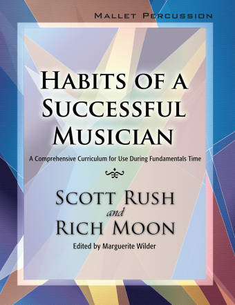 HABITS OF A SUCCESSFUL MUSICIAN MALLET PERCUSSION RUSCH MOON