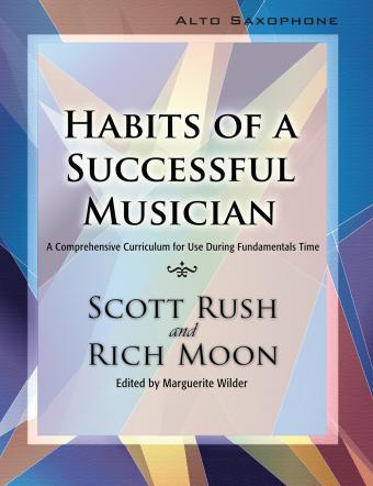 HABITS OF A SUCCESSFUL MUSICIAN SAXOPHONE ALTO RUSCH MOON