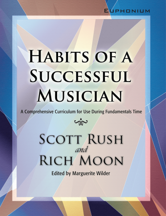 HABITS OF A SUCCESSFUL MUSICIAN EUPHONIUM RUSCH MOON