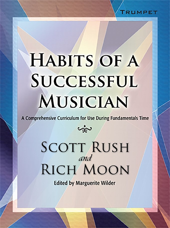 HABITS OF A SUCCESSFUL MUSICIAN TRUMPET RUSCH MOON