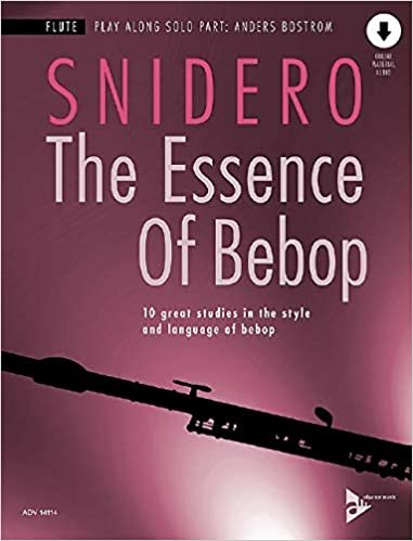 ESSENCE OF BEBOP SNIDERO ONLNE (Flute Methods )