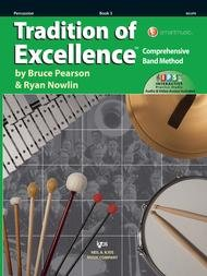 TRADITION OF EXCELLENCE 3 PERCUSSION 2ND EDITION PEARSON NOW