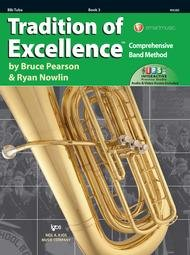 TRADITION OF EXCELLENCE 3 TUBA BBB PEARSON NOWLIN ONLNE