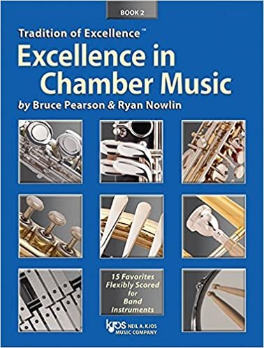 TRADITION OF EXCELLENCE EXCELLENCE IN CHAMBER MUSIC 2 CLARIN