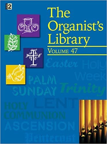 ORGANISTS LIBRARY 47 (701721L ) (Organ Folios )
