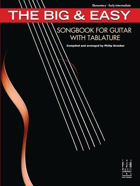 BIG & EASY SONGBOOK FOR GUTIAR WITH TABLATURE GROEBER TAB (G1059 ) (Guitar Folios )