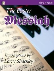 EASTER MESSIAH SHACKLEY EAST (701670L ) (Sacred Piano Duet Folios )