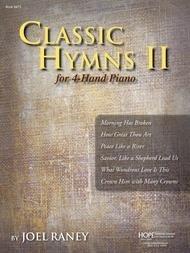 CLASSIC HYMNS 2 RANEY (8473 ) (Sacred Piano Duet Folios )