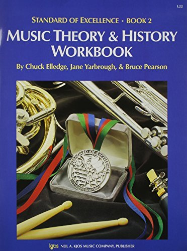 STANDARD OF EXCELLENCE 2 MUSIC THEORY & HISTORY WORKBOOK ELL