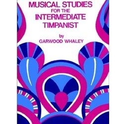 MUSICAL STUDIES FOR THE INTERMEDIATE TIMPANIST WHALEY (JRP54 ) (Timpani Methods )