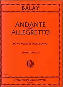 ANDANTE & ALLEGRETTO BALAY NAGEL STATE ST00 (1563 ) (Trumpet Solos )