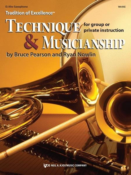 TRADITION OF EXCELLENCE TECHNIQUE & MUSICIANSHIP SAXOPHONE A