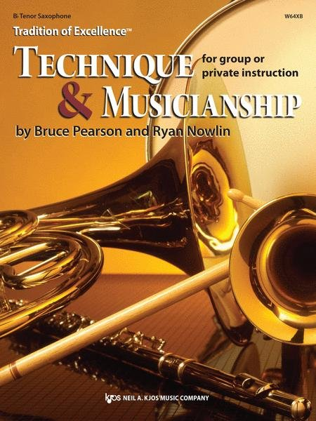 TRADITION OF EXCELLENCE TECHNIQUE & MUSICIANSHIP SAXOPHONE T