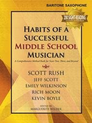 HABITS OF A SUCCESSFUL MIDDLE SCHOOL MUSICIAN SAXOPHONE BARI