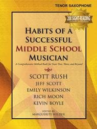 HABITS OF A SUCCESSFUL MIDDLE SCHOOL MUSICIAN SAXOPHONE TENO
