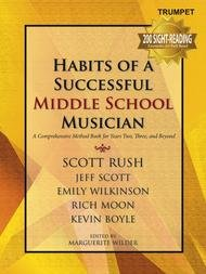 HABITS OF A SUCCESSFUL MIDDLE SCHOOL MUSICIAN TRUMPET RUSH W