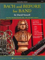 BACH & BEFORE FOR BAND CLARINET / BASS CLARINET NEWELL