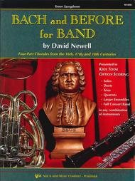 BACH & BEFORE FOR BAND SAXOPHONE TENOR NEWELL