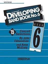 DEVELOPING BAND BOOK 6 CLARINET BB 1ST EDMONDSON MCGINTY