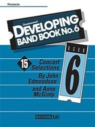 DEVELOPING BAND BOOK 6 PERCUSSION EDMONDSON MCGINTY
