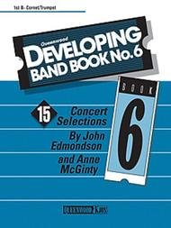 DEVELOPING BAND BOOK 6 TRUMPET BB 1ST EDMONDSON MCGINTY