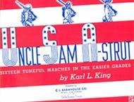UNCLE SAM A-STRUT BAND BOOK 1ST CLARINET KING
