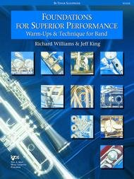 FOUNDATIONS FOR SUPERIOR PERFORMANCE TENOR SAXOPHONE WILLIAM