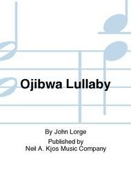 OJIBWA LULLABY GRADE 3 1/2 LORGE