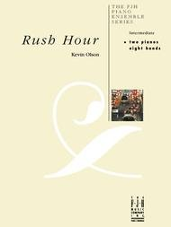 RUSH HOUR OLSON FED20 (E1087 ) (Two Pianos Eight Hands )
