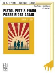 PISTOL PETES PIANO POSSE RIDES AGAIN OLSON (E1111 ) (Two Pianos Eight Hands )