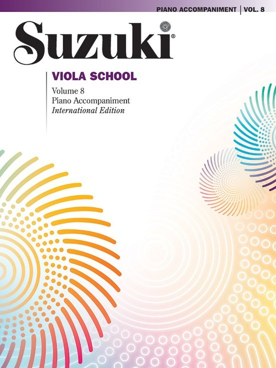 SUZUKI VIOLA SCHOOL PIANO ACCOMPANIMENT 8 (Viola Methods )