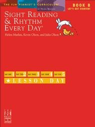 SIGHT READING & RHYTHM EVERY DAY B LETS GET STARTED MARLAIS (FJH2171 ) (Piano Methods )