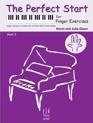 PERFECT START FOR FINGER EXERCISES 3 OLSON (FJH2261 ) (Piano Methods )