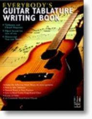 EVERYBODYS GUITAR TABLATURE WRITING BOOK TAB