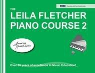 FLETCHER LEILA PIANO COURSE 2 FLETCHER ONLNE (LF002 ) (Piano Methods )