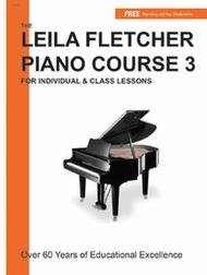 FLETCHER LEILA PIANO COURSE 3 FLETCHER ONLNE (LF003 ) (Piano Methods )
