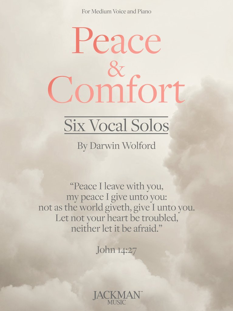 PEACE & COMFORT SIX MEDIUM VOCAL SOLOS WOLFORD LDS