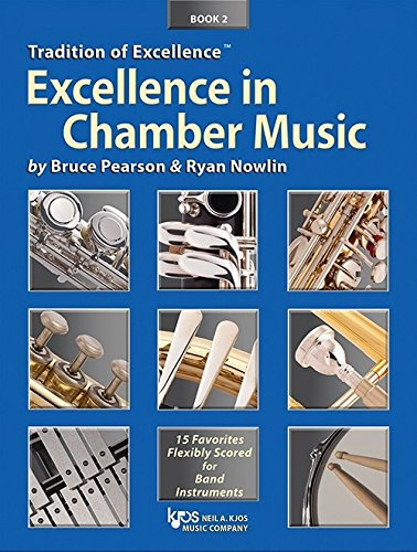 TRADITION OF EXCELLENCE EXCELLENCE IN CHAMBER MUSIC 2 PERCUS