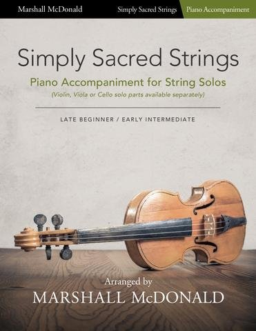 SIMPLY SACRED STRINGS PIANO ACCOMPANIMENT FOR STRING SOLOS M (748252039705 ) (Piano Accompaniment Books )