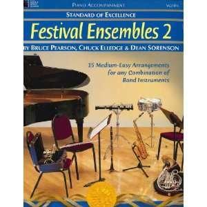 STANDARD OF EXCELLENCE FESTIVAL ENSEMBLES 2 PIANO ACCOMPANIM