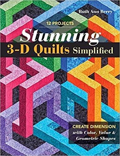 Stunning 3D Quilts