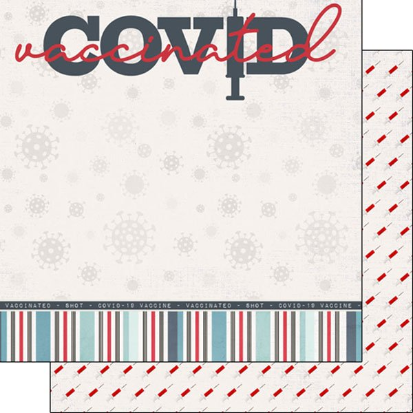 Covid vaccinated dbl sided, 12x12