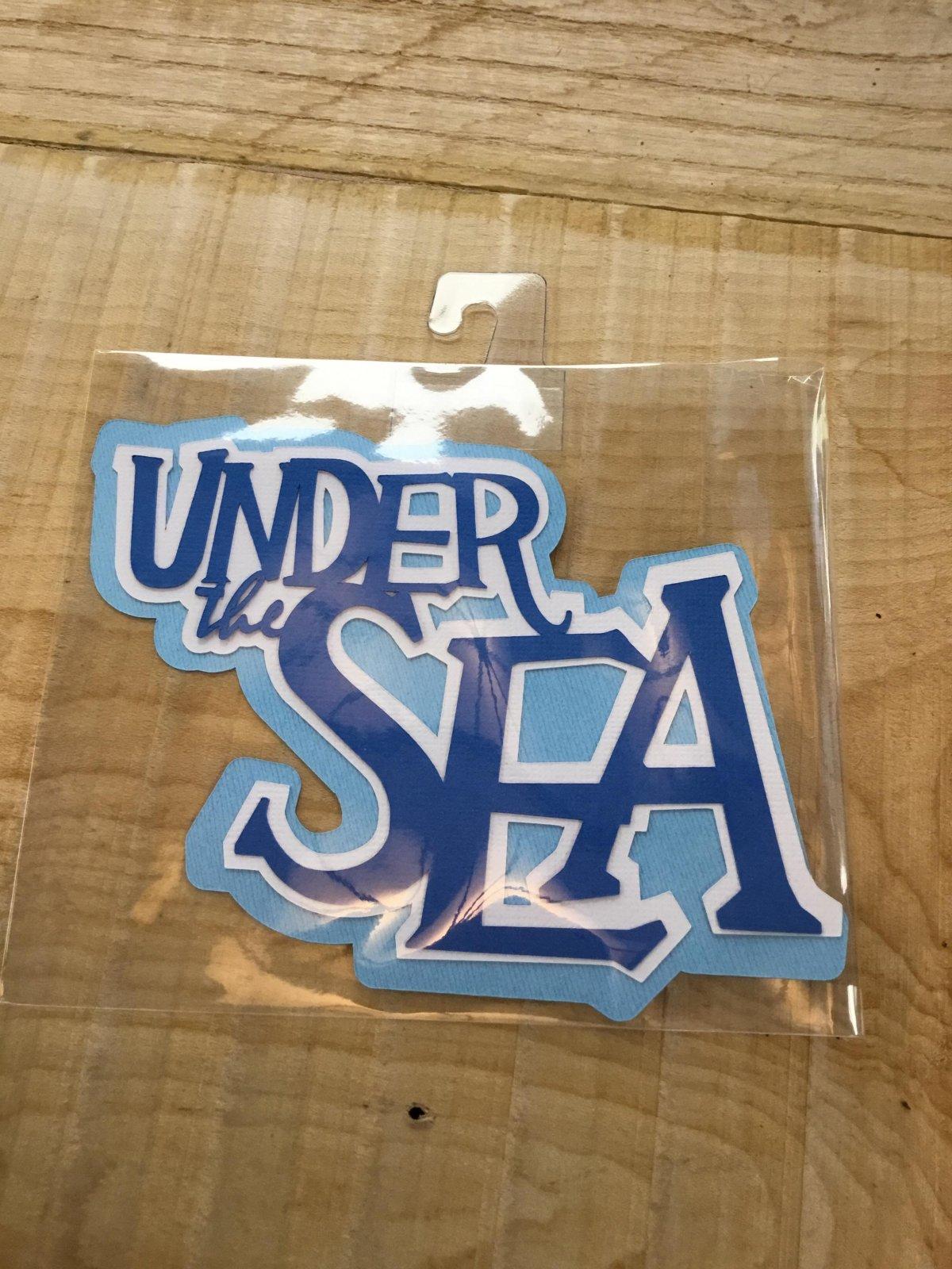 Under the Sea - Die Cut title