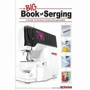BERNINA Big Book of Serging