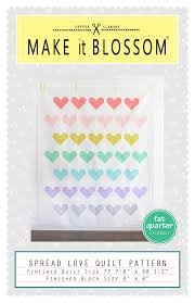 Spread Love Quilt Pattern by Make it Blossom