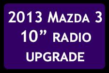 Mazda3 Radio upgrade